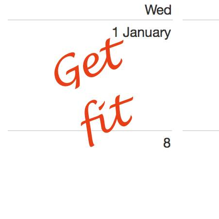 """Calendar showing 1st January with words """"Get fit"""" printed on top"""