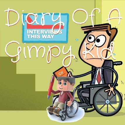 "Diary of a Gimpy kid logo over picture of man in wheelchair sweating, looking at some stairs with an arrow pointing up reading ""interviews this way"""