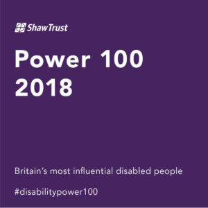 Shawtrust Power 100 2018 - Britain's most influential disabled people #disabilitypower100